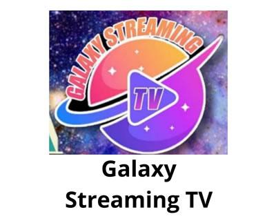 Galaxy Streaming TV
